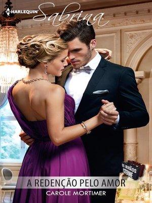 cover image of A redenção pelo amor