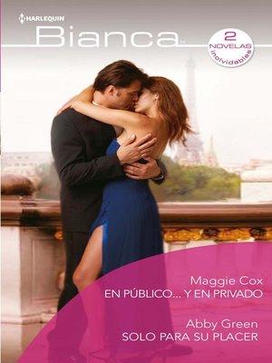 cover image of En público... y en privado--Sólo para su placer