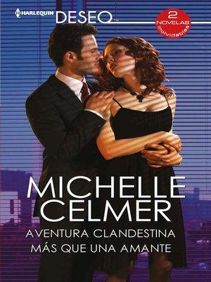 cover image of Aventura clandestina--Más que una amante