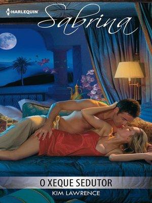 cover image of O xeque sedutor