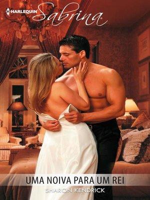 cover image of Uma noiva para um rei