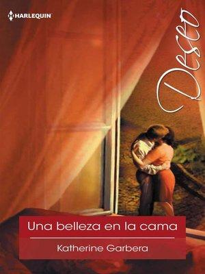 cover image of Una belleza en la cama