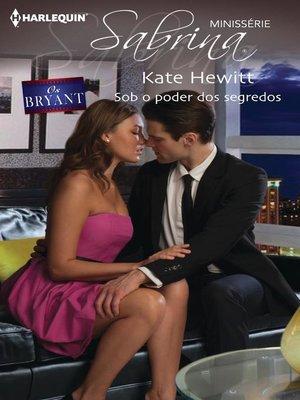cover image of Sob o poder dos segredos