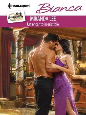 cover image of Un encanto irresistible