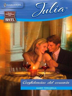 cover image of Confidencias del corazón