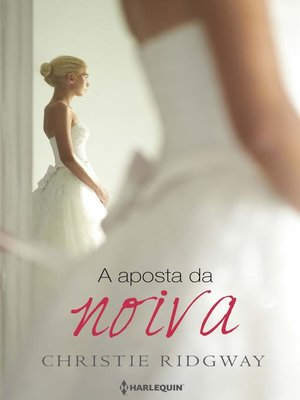 cover image of A aposta da noiva