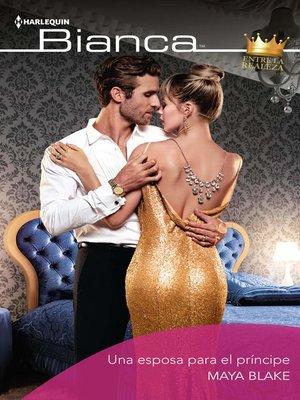 cover image of Una esposa para el príncipe