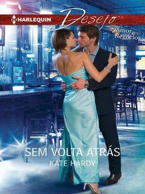 cover image of Sem volta atrás