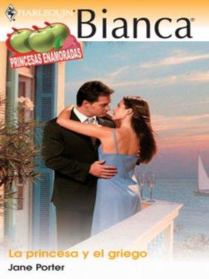 cover image of La princesa y el griego