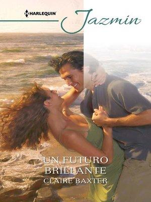cover image of Un futuro brillante