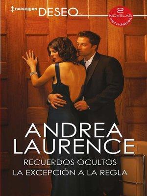 cover image of Recuerdos ocultos--La excepción a la regla