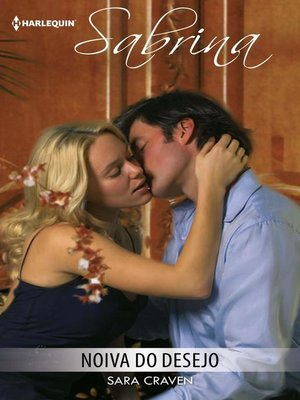 cover image of Noiva do desejo