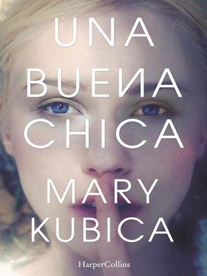cover image of Una buena chica