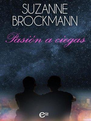 cover image of Pasión a ciegas