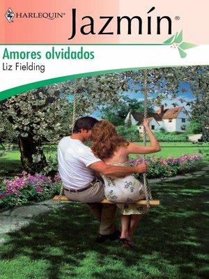 cover image of Amores olvidados