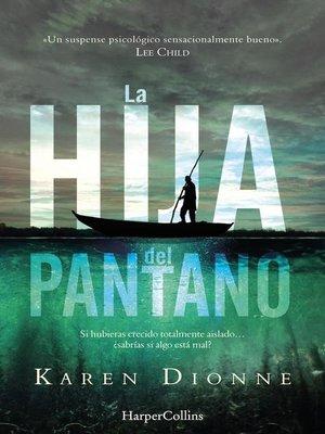 cover image of La hija del pantano
