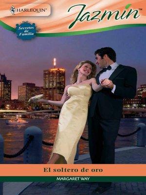 cover image of El soltero de oro