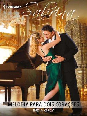 cover image of Melodia para dois corações