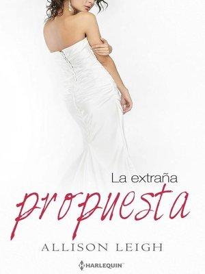 cover image of La extraña propuesta