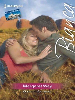 cover image of O seu único amor