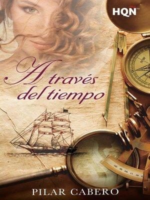 cover image of A través del tiempo