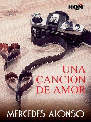 cover image of Una canción de amor