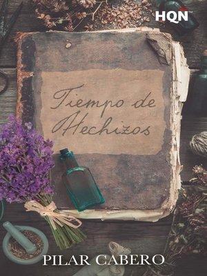 cover image of Tiempo de hechizos