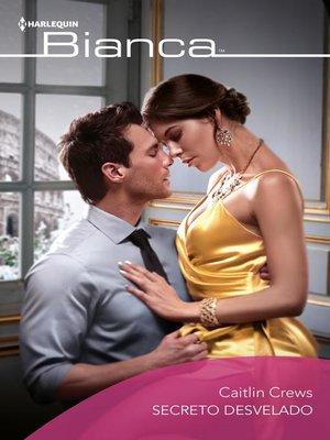 cover image of Secreto desvelado