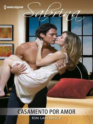 cover image of Casamento por amor