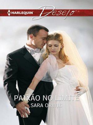 cover image of Paixão no limite