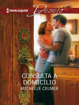 cover image of Consulta a domicílio