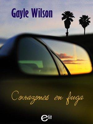 cover image of Corazones en fuga