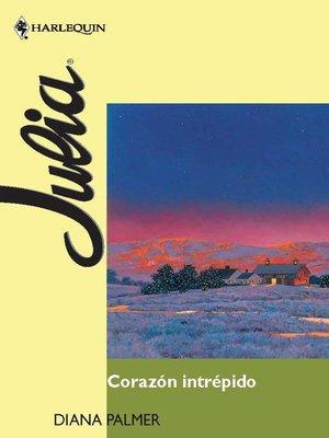 cover image of Corazón intrépido