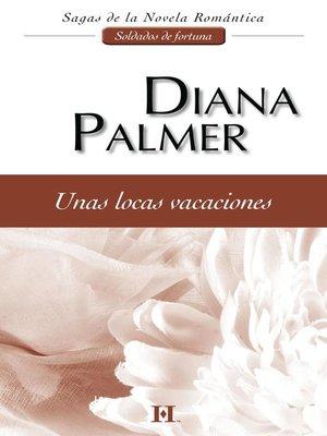 cover image of Unas locas vacaciones