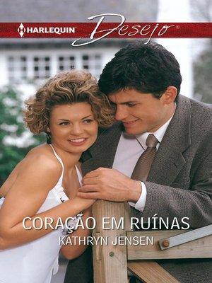 cover image of Coração em ruínas