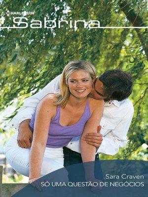 cover image of Só uma questão de negócios