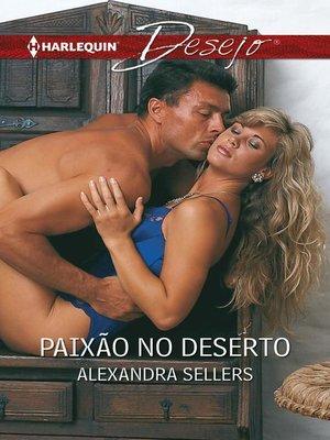 cover image of Paixão no deserto
