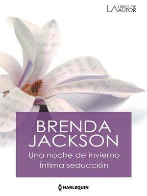 cover image of Una noche de invierno--Íntima seducción