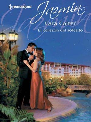 cover image of El corazón del soldado