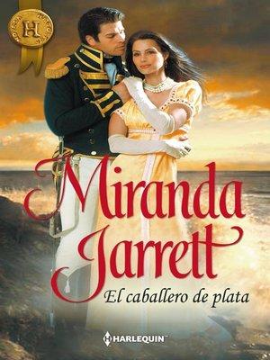 cover image of El caballero de plata
