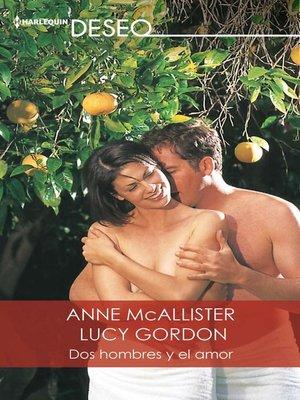 cover image of Dos hombres y el amor