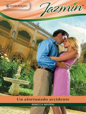 cover image of Un afortunado accidente