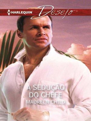 cover image of A sedução do chefe