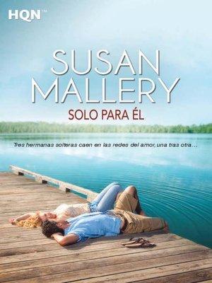 cover image of Solo para él