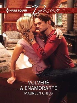 cover image of Volveré a enamorarte