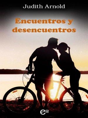 cover image of Encuentros y desencuentros