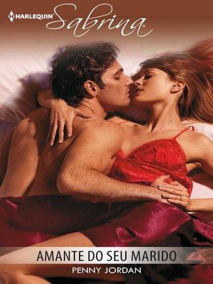 cover image of Amante do seu marido