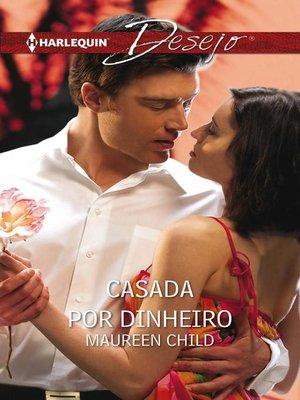 cover image of Casada por dinheiro