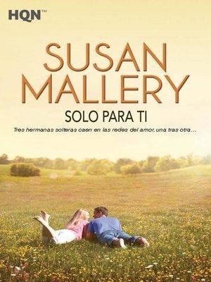 cover image of Solo para ti