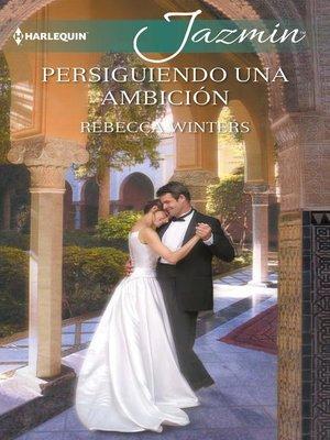 cover image of Persiguiendo una ambición